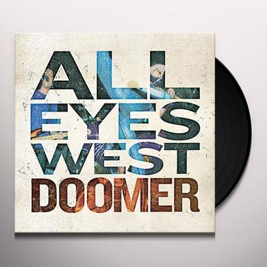 All Eyes West DOOMER Vinyl Record