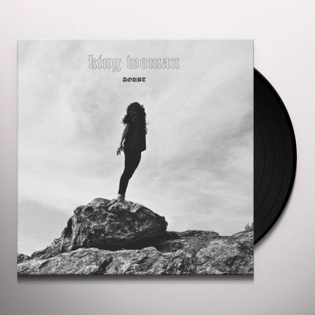 KING WOMAN DOUBT Vinyl Record