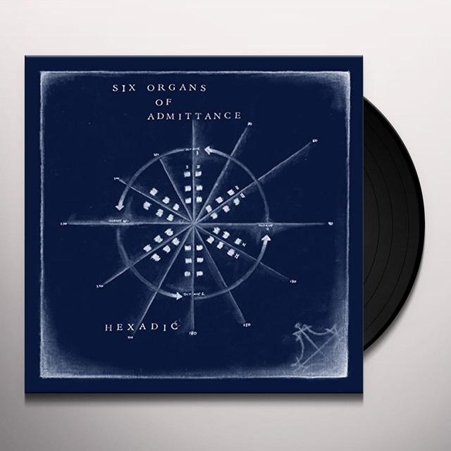 Six Organs Of Admittance HEXADIC Vinyl Record