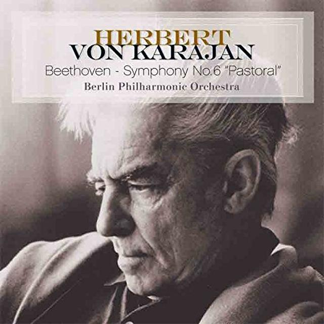 Herbert Von Karajan BEETHOVEN-SYMPHONY NO. 6 PASTORAL Vinyl Record