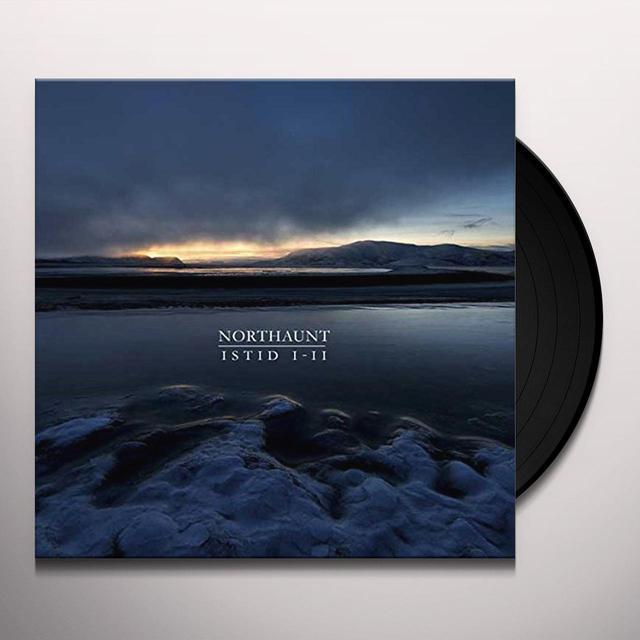 NORTHAUNT ISTID I-II Vinyl Record