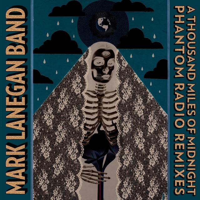 Mark Band Lanegan THOUSAND MILES OF MIDNIGHT-PHANTOM RADIO REMIXES Vinyl Record