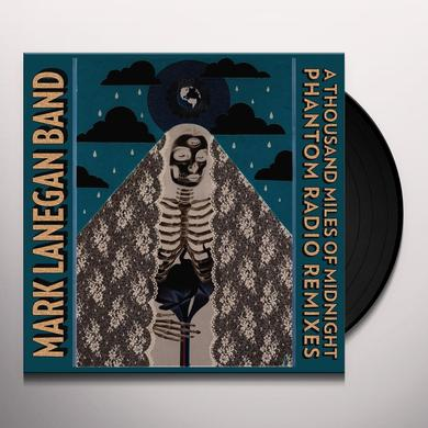Mark Band Lanegan THOUSAND MILES OF MIDNIGHT-PHANTOM RADIO REMIXES Vinyl Record