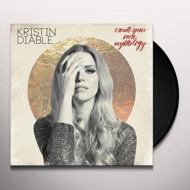 Kristin Diable CREATE YOUR OWN MYTHOLOGY Vinyl Record