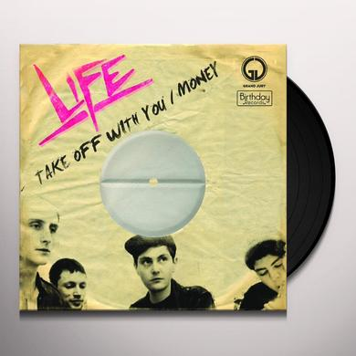Life TAKE OFF WITH YOU / MONEY Vinyl Record
