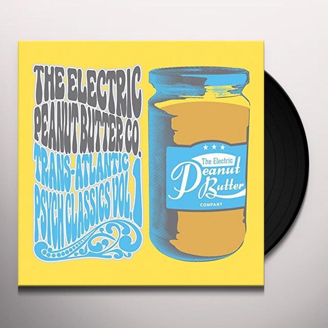 The Electric Peanut Butter Company TRANS-ATLANTIC PSYCH CLASSICS VOL 1 Vinyl Record - Digital Download Included
