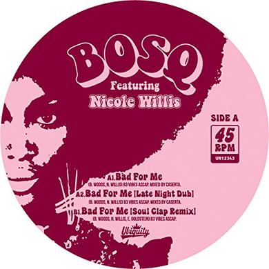 BOSQ BAD FOR ME Vinyl Record