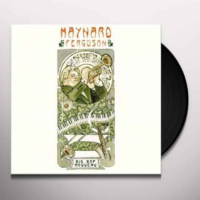 Maynard Furguson BIG BOP NOUVEAU Vinyl Record