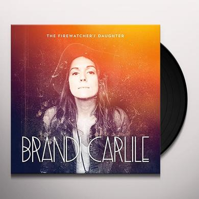 Brandi Carlile FIREWATCHER'S DAUGHTER Vinyl Record