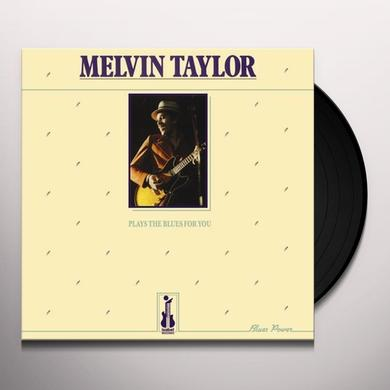 Melvin Taylor PLAYS THE BLUES FOR YOU Vinyl Record