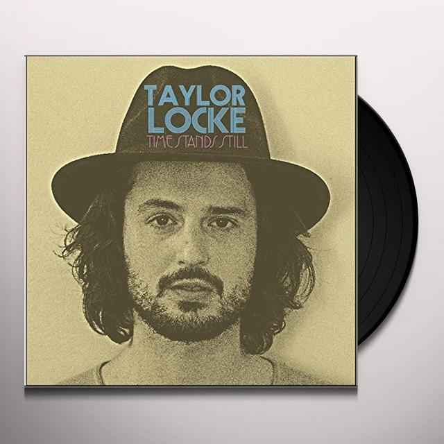 Taylor Locke TIME STANDS STILL Vinyl Record