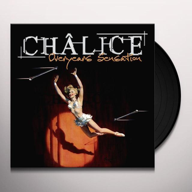 Chalice OVERYEARS SENSATION Vinyl Record