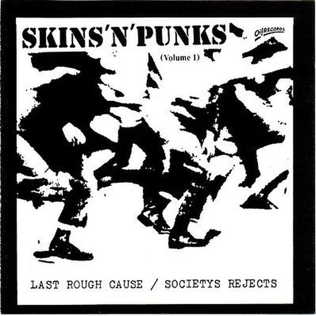 LAST ROUGH CAUSE / SOCIETYS REJECTS SKINS N PUNKS 1 Vinyl Record
