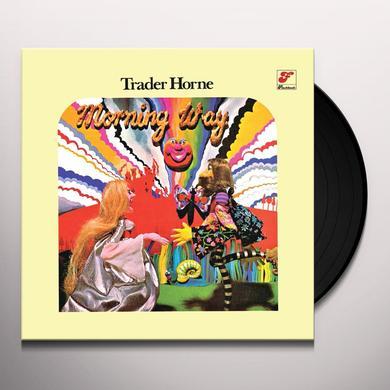 TRADER HORNE MORNING WAY (WSV) Vinyl Record