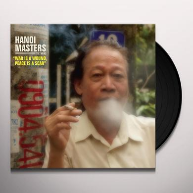 HANOI MASTERS WAR IS A WOUND PEACE IS A SCAR Vinyl Record - Digital Download Included