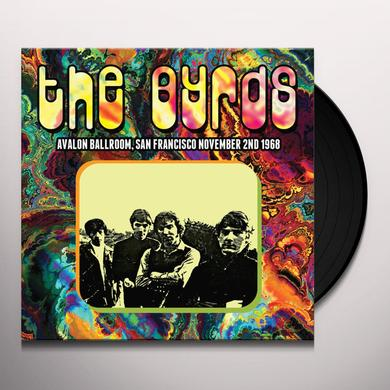 The Byrds AVALON BALLROOM SAN FRANCISCO NOVEMBER 2ND 1968 Vinyl Record