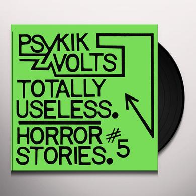 PSYKIK VOLTS TOTALLY USELESS / HORROR STORIES 5 Vinyl Record