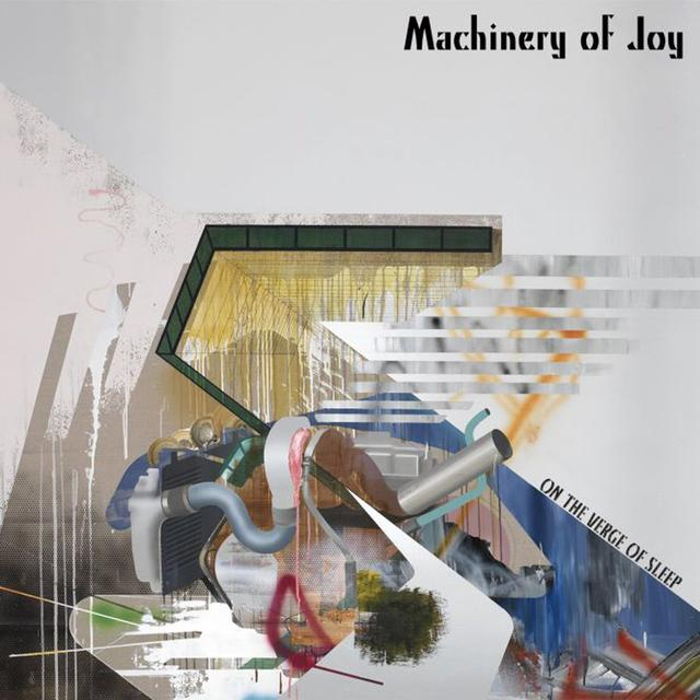 MACHINERY OF JOY ON THE VERGE OF SLEEP Vinyl Record