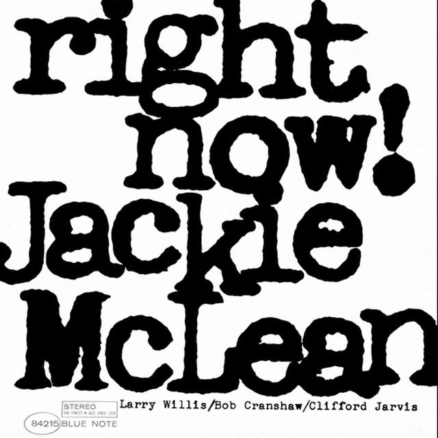 Jackie Mclean RIGHT NOW Vinyl Record - Gatefold Sleeve, 180 Gram Pressing