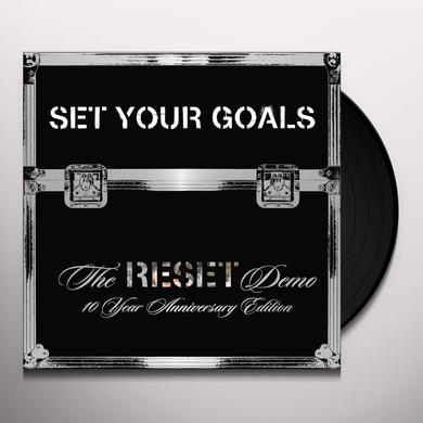 Set Your Goals RESET DEMO: 10TH ANNIVERSARY EDITION Vinyl Record - Anniversary Edition