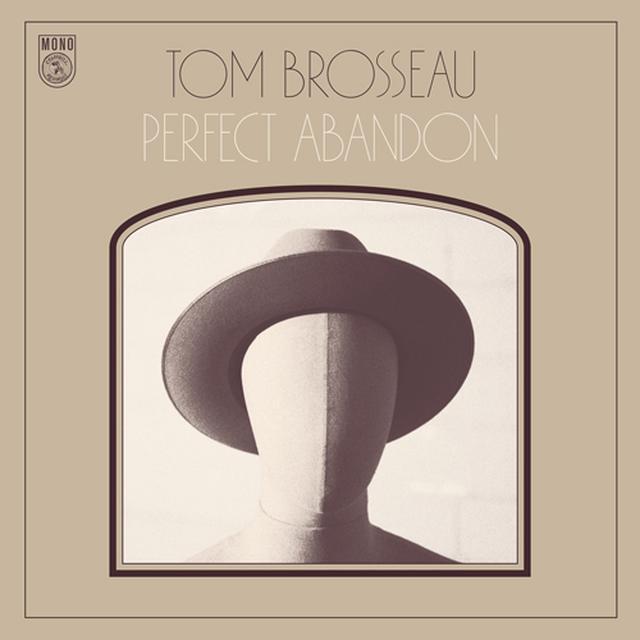 Tom Brosseau PERFECT ABANDON Vinyl Record
