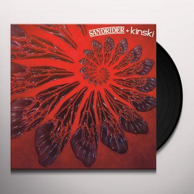 SANDRIDER / KINSKI SANDRIDER + KINSKI Vinyl Record