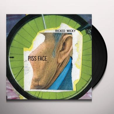 RICKED WICKY PISS FACE (Vinyl)