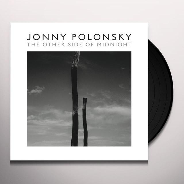 Jonny Polonsky OTHER SIDE OF MIDNIGHT Vinyl Record