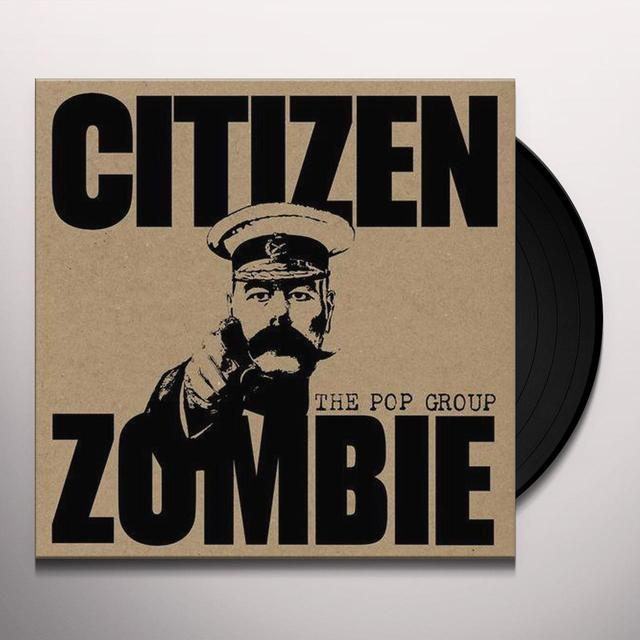The Pop Group CITIZEN ZOMBIE Vinyl Record