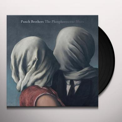 Punch Brothers PHOSPHORESCENT BLUES Vinyl Record - Digital Download Included