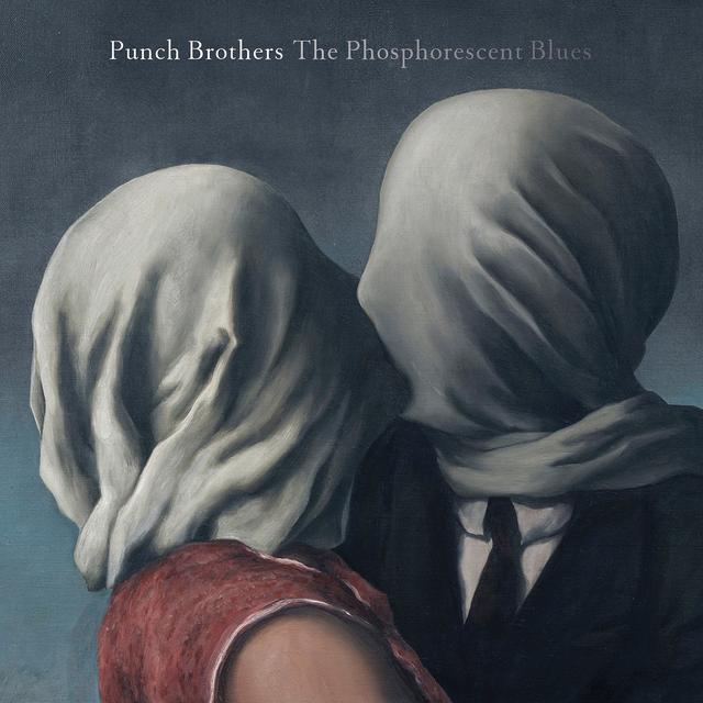 Punch Brothers PHOSPHORESCENT BLUES Vinyl Record