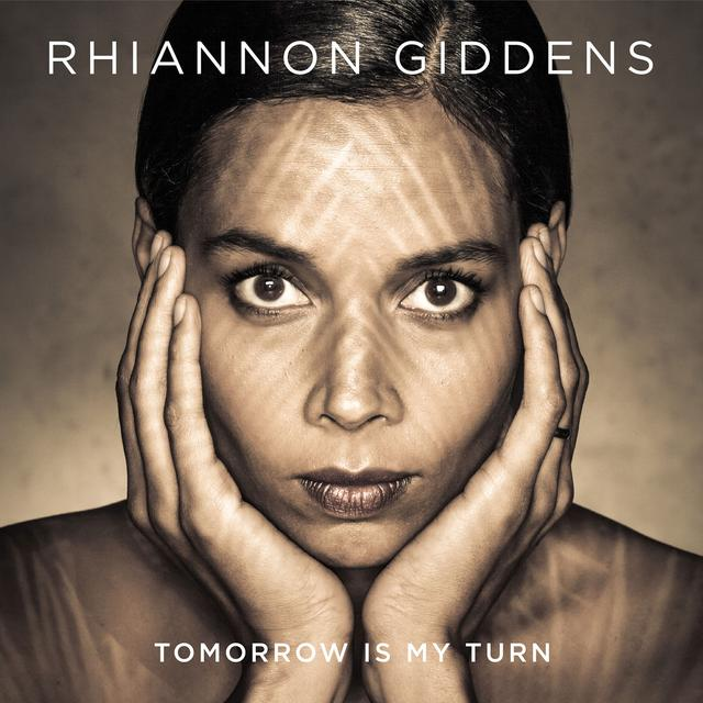 Rhiannon Giddens TOMORROW IS MY TURN Vinyl Record