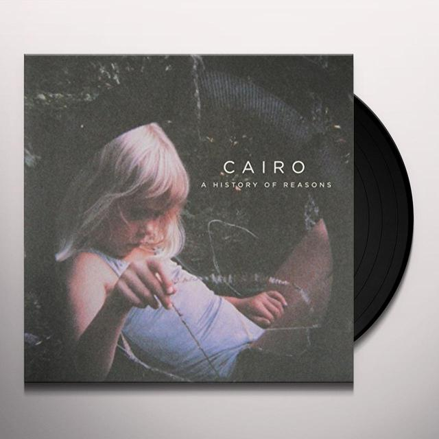 Cairo HISTORY OF REASONS Vinyl Record - Canada Import