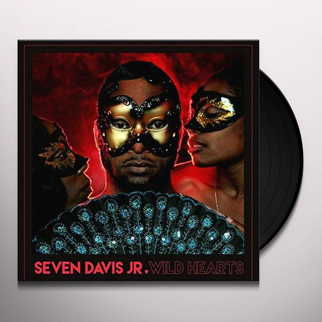 Seven Davis Jr WILD HEARTS (UK) (Vinyl)