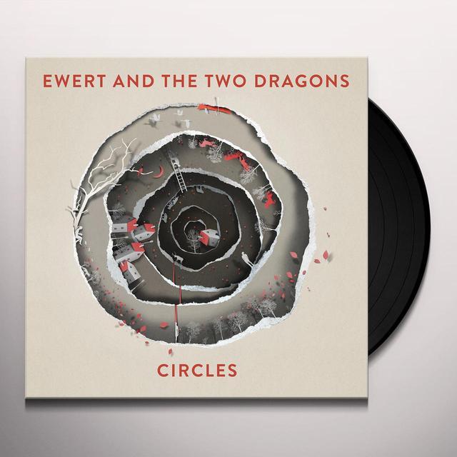 Ewert & The Two Dragons CIRCLES Vinyl Record