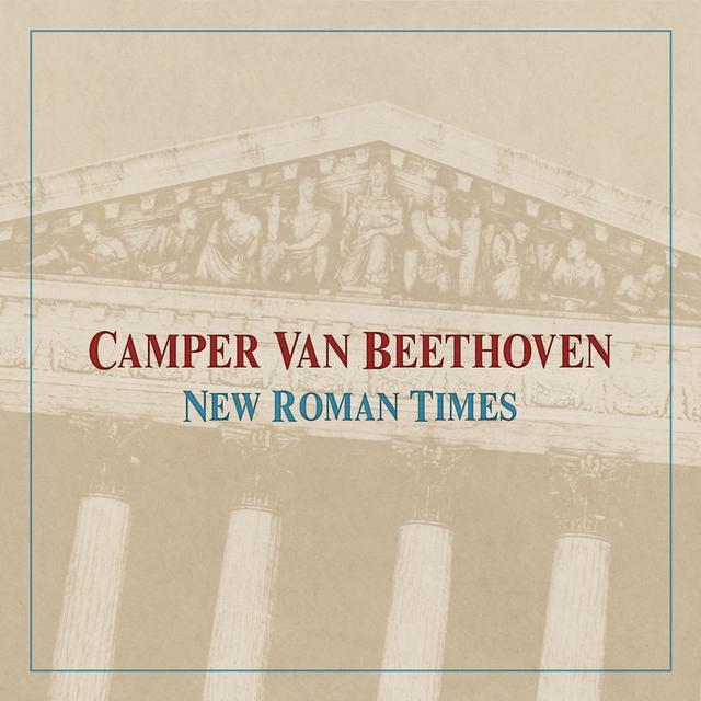 Camper Van Beethoven NEW ROMAN TIMES Vinyl Record - Digital Download Included