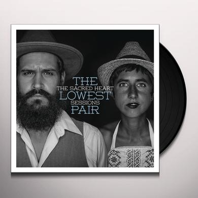 Lowest Pair SACRED HEART SESSIONS Vinyl Record