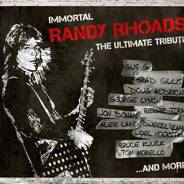 IMMORTAL RANDY RHOADS: THE ULTIMATE TRIBUTE / VAR