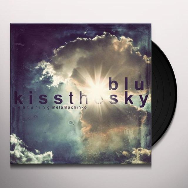 Blu KISS THE SKY Vinyl Record