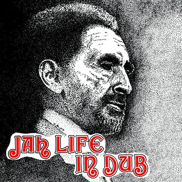 JAH LIFE