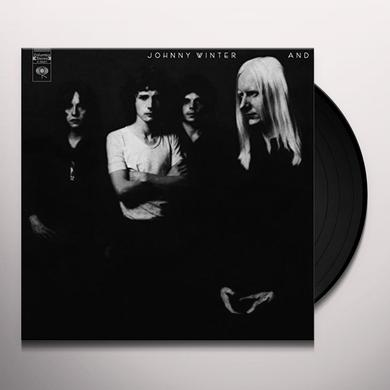 Johnny Winter AND Vinyl Record - Holland Import
