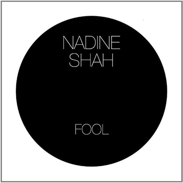 Nadine Shah FOOL / STEALING CARS Vinyl Record - UK Release