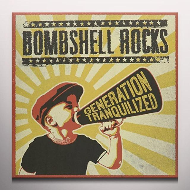 Bombshell Rocks GERATION TRANQUILIZED Vinyl Record