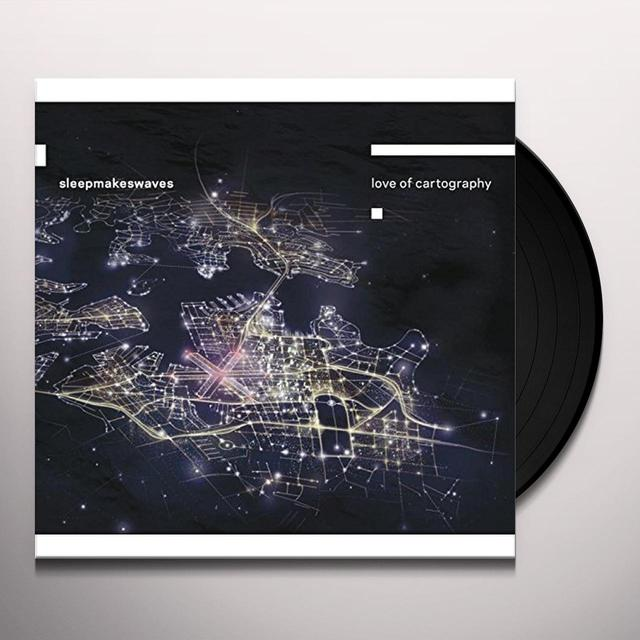 Sleepmakeswaves LOVE OF CARTOGRAPHY Vinyl Record - UK Import