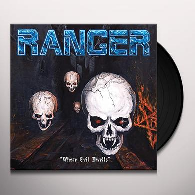 Ranger WHERE EVIL DWELLS Vinyl Record