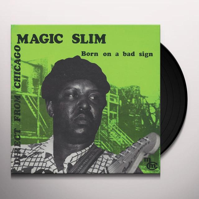 Magic Slim BORN ON A BAD SIGN Vinyl Record