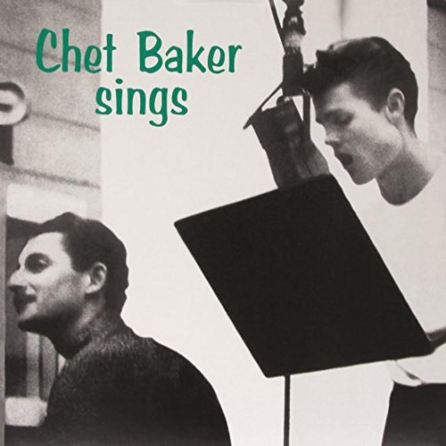 Chet Baker SINGS Vinyl Record - Limited Edition, 180 Gram Pressing