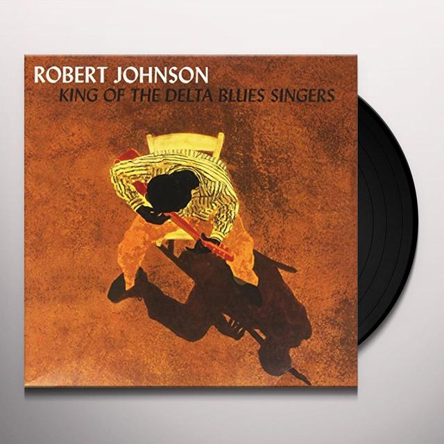 Robert Johnson KING OF THE DELTA BLUES SINGERS 1 & 2 Vinyl Record - Limited Edition, 180 Gram Pressing