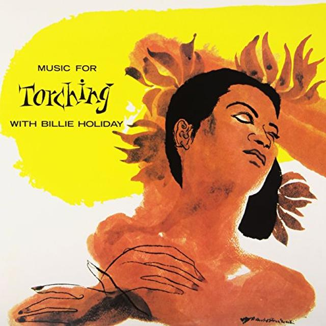 MUSIC FOR TORCHING WITH BILLIE HOLIDAY Vinyl Record - Limited Edition, 180 Gram Pressing