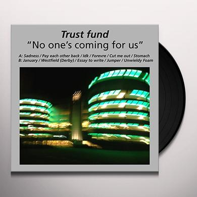 TRUST FUND NO ONE'S COMING FOR US Vinyl Record - UK Import